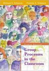 Group Processes in the Classroom