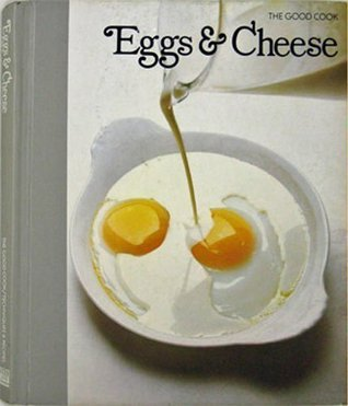 Eggs and Cheese: The Good Cook