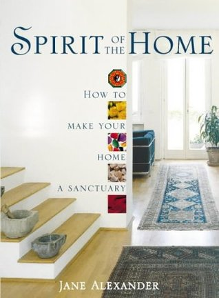 Spirit of the Home by Jane Alexander