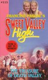 The Treasure of Death Valley (Sweet Valley High, #115)