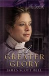 A Greater Glory (The Trials of Kit Shannon #4)