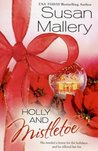 Holly and Mistletoe by Susan Mallery