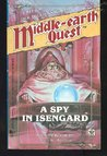A Spy in Isengard (Middle-Earth Quest)