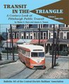 Transit in the Triangle: A Century Look at Pittsburgh Public Transit