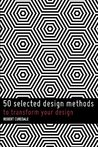 50 Selected Design Methods: To Transform Your Design