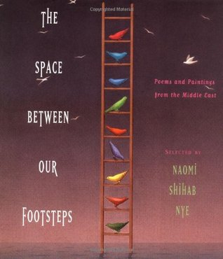 The Space Between Our Footsteps by Naomi Shihab Nye
