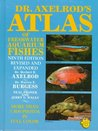 Dr. Axelrod's Atlas of Fresh-Water Aquarium Fishes