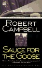 Sauce for the Goose by Robert Wright Campbell