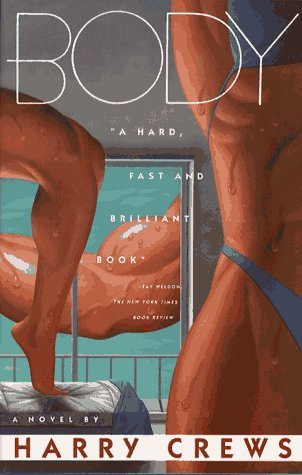 Body by Harry Crews