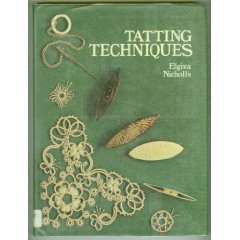 Tatting Techniques: Old Revivals and New Experiments
