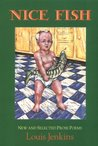 Nice Fish: New and Selected Prose Poems