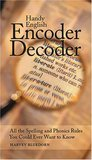 Handy English Encoder Decoder All the Spelling & Phonics Rules/Ever Want to Know