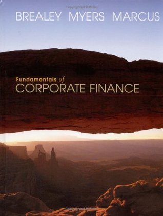 Fundamentals of Corporate Finance by Richard A. Brealey
