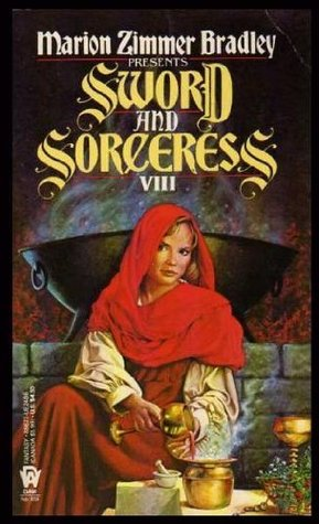Sword and Sorceress VIII by Marion Zimmer Bradley