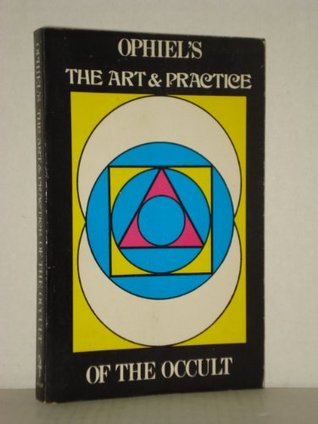 Art and Practice of the Occult