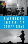 American Interior: The quixotic journey of John Evans, his search for a lost tribe and how, fuelled by fantasy and (possibly) booze, he accidentally annexed a third of North America