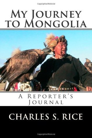 My Journey to Mongolia: A Reporter's Journal
