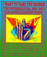 I Want to Take You Higher: The Psychedelic Era 1965-1969