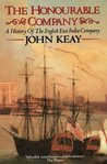 The Honourable Company: a History of the English East India Company