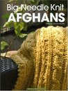 Big Needle Knit Afghans