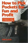How to Pick Pockets for Fun and Profit: A Magician's Guide to Pickpocketing