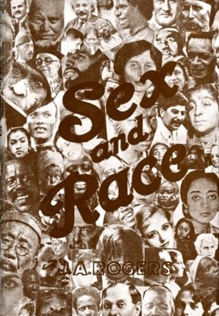 Sex and Race, Vol. 3 by J.A. Rogers