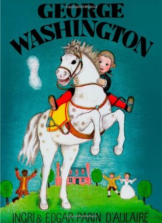 George Washington by Ingri d'Aulaire