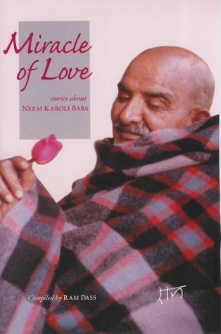 Miracle of Love by Ram Dass