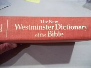 The New Westminster Dictionary of the Bible