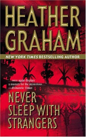 Never Sleep with Strangers by Heather Graham
