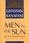 Men in the Sun and Other Palestinian Stories by غسان كنفاني