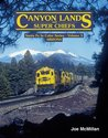 Canyon Lands and Super Chiefs (Santa Fe In Color Series, Volume 5)