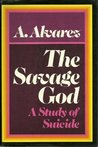 The Savage God: A Study of Suicide,