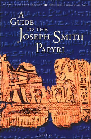 A Guide to the Joseph Smith Papyri