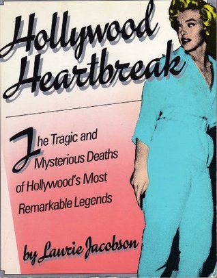 Hollywood Heartbreak by Laurie Jacobson