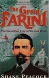 Great Farini: The High-Wire Life of William Hunt