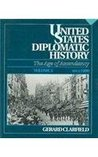 United States Diplomatic History, Volume 2: The Age of Ascendancy, Since 1900