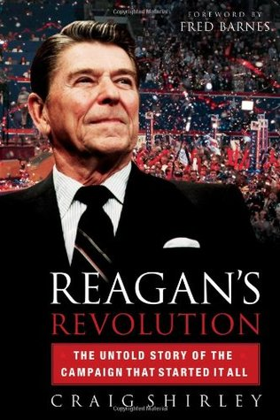 Reagan's Revolution by Craig Shirley