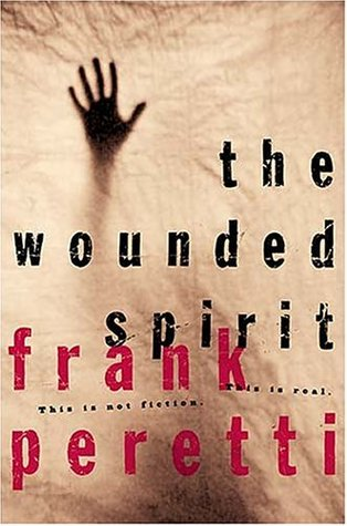 The Wounded Spirit by Frank E. Peretti