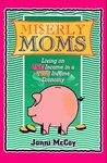 Miserly Moms: Living on One Income in a Two Income Economy