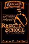 Ranger School, No Excuse Leadership