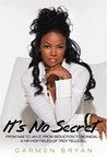 It's No Secret: From NAS to Jay-Z, from Seduction to Scandal, a Hip-Hop Helen of Troy Tells All