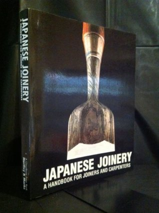 Japanese Joinery: A Handbook for Joiners and Carpenters