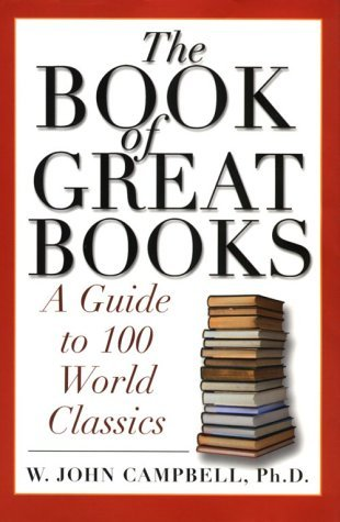 The Book of Great Books by W. John Campbell