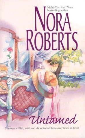 Nora Roberts Special Collector's Mixed Prepack: Blithe Images, Untamed, and From This Day