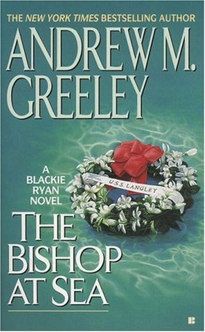 The Bishop at Sea by Andrew M. Greeley