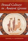 Sexual Culture in Ancient Greece (Oklahoma Series in Classical Culture)