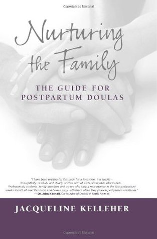 Nurturing the Family: The Guide for Postpartum Doulas