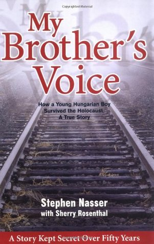 My Brother's Voice by Stephen Nasser
