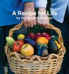 A Recipe for Life by the Doctor's Dietitian